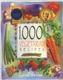 1,000 Vegetarian Recipes Reviews