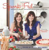 Spork-Fed: Super Fun and Flavorful Vegan Recipes from the Sisters of Spork Foods Reviews