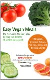 Easy Vegan Meals by SparkPeople: The No-Stress, No-Guilt Way to Reap The Benefits of a Plant-Based Diet